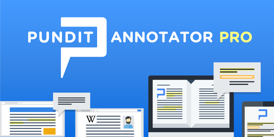 Introducing Pundit Annotator Pro: web annotation for researchers and professionals